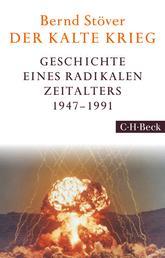 Der Kalte Krieg - 1947-1991