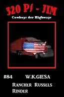 W. K. Giesa: 320 PS-Jim #84: Rancher Russels Rinder