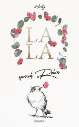 LALA - sprach Robin