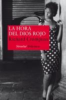 Richard Crompton: La hora del Dios Rojo
