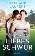 Stephanie Laurens: Der Liebesschwur ★★★★