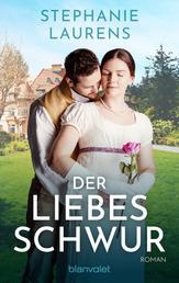 Der Liebesschwur - Roman