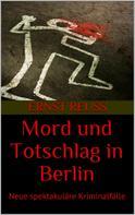 Ernst Reuß: Mord und Totschlag in Berlin ★★★★