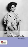 Astrid Seele: Alma Mahler-Werfel ★★★★★