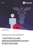 """Clarine Wülbern: """"Justified Killing"""". Organspendebereitschaft in Deutschland"""