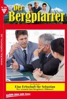 Toni Waidacher: Der Bergpfarrer 382 – Heimatroman