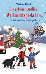 Die geheimnisvollen Weihnachtspäckchen - Ein Weihnachtskrimi in 24 Kapiteln