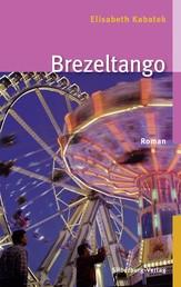 Brezeltango - Roman