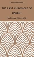 Anthony Trollope: The Last Chronicle of Barset