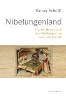Rainer Schöffl: Nibelungenland