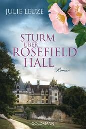 Sturm über Rosefield Hall - Roman