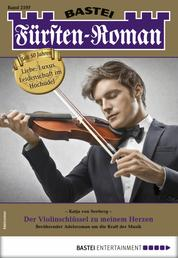 Fürsten-Roman 2597 - Adelsroman - Der Violinschlüssel zu meinem Herzen