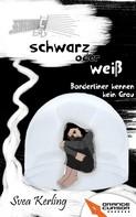 Svea Kerling: Schwarz oder weiß ★★★★