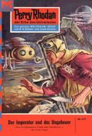 William Voltz: Perry Rhodan 115: Der Imperator und das Ungeheuer ★★★★