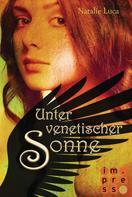 Natalie Luca: Nathaniel und Victoria 4: Unter venetischer Sonne ★★★★★