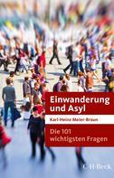 Karl-Heinz Meier-Braun: Die 101 wichtigsten Fragen: Einwanderung und Asyl