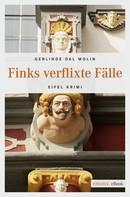 Gerlinde Dal Molin: Finks verflixte Fälle ★★★★