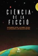 Alejandro David Lacambra Boada: Ciència de la ficció