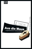 Matthias Nöllke: Aus die Maus ★★★