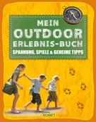 Regine Bering: Mein Outdoor-Erlebnisbuch ★★★