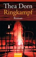 Thea Dorn: Ringkampf