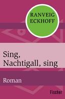 Ranveig Eckhoff: Sing, Nachtigall, sing ★★★