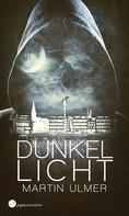 Martin Ulmer: Dunkellicht ★★★★