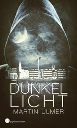 Dunkellicht - Mysterythriller