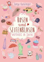 Rosen und Seifenblasen - Verliebt in Serie, Folge 1
