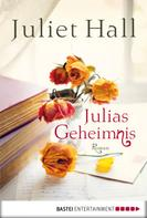 Juliet Hall: Julias Geheimnis ★★★★