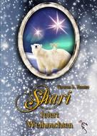 Thomas L. Hunter: Shari feiert Weihnachten