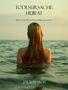 Jaden Skye: Todesursache: Heirat (Buch #3 aus der Reihe Karibische Morde) ★★★★★