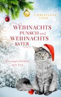Christiane Lind: Weihnachtspunsch und Weihnachtskater