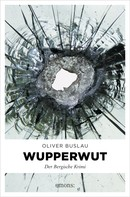 Oliver Buslau: Wupper Wut ★★★★