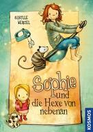 Sibylle Wenzel: Sophie und die Hexe von nebenan ★★★★★