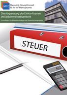 Michael Eifler: Die Abgrenzung der Einkunftsarten im Einkommensteuerrecht