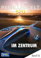 Eva Hochrath: Parallelwelt 520 - Band 16 - Im Zentrum ★★★★