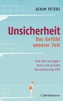 Achim Peters: Unsicherheit ★★★★