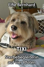 TIXI - Sterbebegleiterin auf vier Pfoten