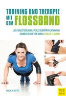 Dominik Suslik: Training und Therapie mit dem Flossband