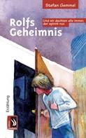 Stefan Gemmel: Rolfs Geheimnis ★★★★