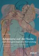 Peter Kühn: Adoptierte auf der Suche nach ihrer genealogischen Verwurzelung