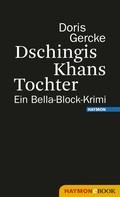 Doris Gercke: Dschingis Khans Tochter ★★★★