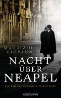 Maurizio de Giovanni: Nacht über Neapel ★★★★