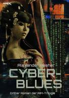 Alexander Besher: CYBER BLUES ★★★