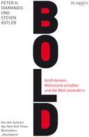 Peter H. Diamandis: Bold ★★★★