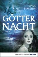 Anna Bernstein: Götternacht ★★★★