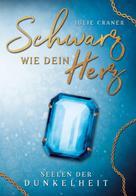 Julie Craner: Schwarz wie dein Herz ★★★