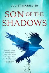 Son of the Shadows - Book Two of the Sevenwaters Trilogy