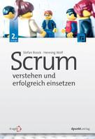 Stefan Roock: Scrum – verstehen und erfolgreich einsetzen